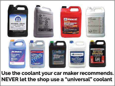 use the correct coolant, never a universal antifreeze